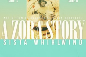 The Music Behind: A Zora Story By SISTA WHIRLWIND