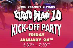 Piano SLAM 10 Kick-Off Party!