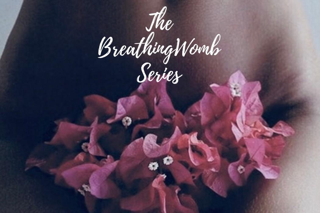 Breathing WOMB Seriescrop